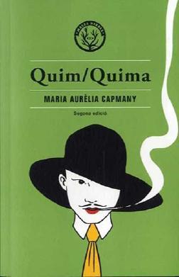 Quim Quima, de M. Aurèlia Capmany